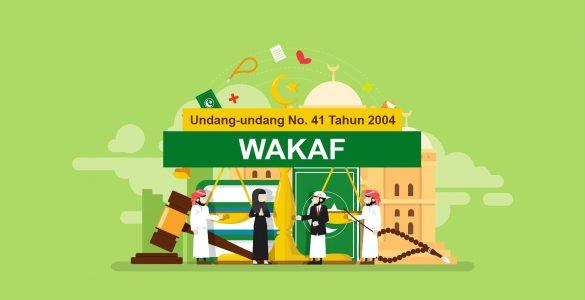 Undang-undang No. 21 Tahun 2004 Tentang Wakaf  - Undang undang No - Undang-undang No.41 Tahun 2004 Tentang Wakaf
