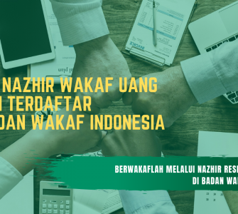 DATA NAZHIR WAKAF UANG TERDAFTAR DI BADAN WAKAF INDONESIA  - DATA NAZHIR WAKAF UANG TERDAFTAR DI BADAN WAKAF INDONESIA 335x300 - Daftar Nazhir Wakaf Uang – Update Oktober 2019