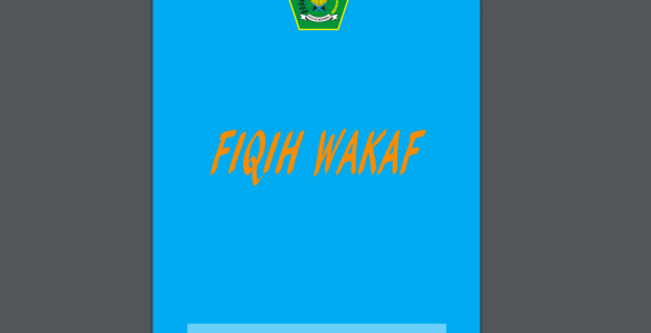 Fiqih Wakaf fiqih wakaf - Fiqih Wakaf 585x300 - Fiqih Wakaf – Bimas Kemenag RI