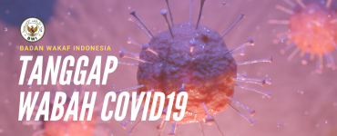 Badan Wakaf Indonesia Tanggap Wabah Covid19  - Badan Wakaf Indonesia Tanggap Wabah Covid19 370x150 - BWI Ikut Andil Menyumbang Dana Penanggulangan Virus Corona