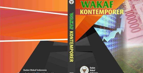Buku Wakaf Kontemporer  - Buku Wakaf Kontemporer 585x300 - WAKAF KONTEMPORER