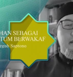 Ramadhan Momentum Berwakaf - Dr Imam Teguh Saptono  - Capture 285x300 - Ramadhan Momentum Berwakaf – Dr Imam Teguh Saptono – Tausiyah Ramadhan Yuk Berwakaf