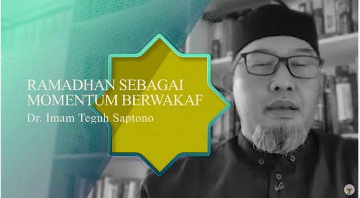 Ramadhan Momentum Berwakaf - Dr Imam Teguh Saptono  - Capture 740x407 - Ramadhan Momentum Berwakaf – Dr Imam Teguh Saptono – Tausiyah Ramadhan Yuk Berwakaf