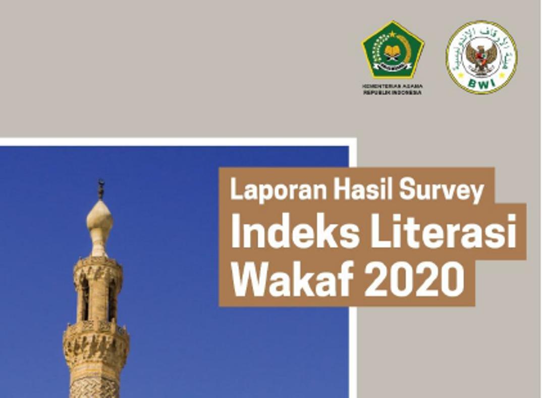 Laporan Hasil Survey Indeks Literasi Wakaf Nasional Tahun 2020  - Laporan Hasil Survey Indeks Literasi Wakaf 2020 1 - Laporan Hasil Survey Indeks Literasi Wakaf Nasional Tahun 2020