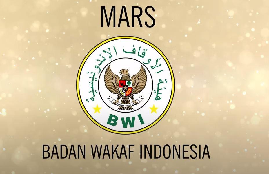 Lirik Mars Badan Wakaf Indonesia  - Lirik Mars Badan Wakaf Indonesia - Lirik Mars Badan Wakaf Indonesia