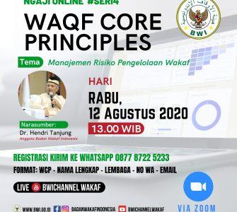 Manajemen Risiko Pengelolaan Wakaf  - 20200811 Ngaji Online WCP 1 335x300 - Event- Waqf Core Prinsiple: Manajemen Risiko Pengelolaan Wakaf