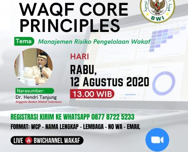 Manajemen Risiko Pengelolaan Wakaf  - 20200811 Ngaji Online WCP 1 370x300 - Event- Waqf Core Prinsiple: Manajemen Risiko Pengelolaan Wakaf