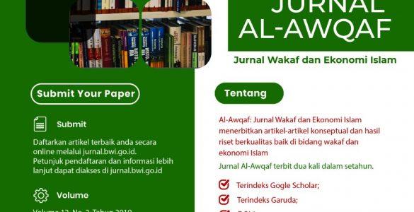 Al-Awqaf: Jurnal Wakaf dan Ekonomi Islam  - IMG 20200811 WA0013 585x300 - Call For Paper : Jurnal Al-Awqaf