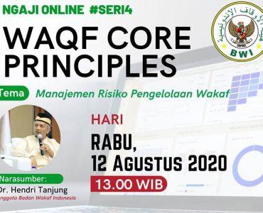 - Ngaji Online WCP sesi8 370x300 - Materi Waqf Core Principles #Seri 4: Manajemen Risiko Pengelolaan Wakaf