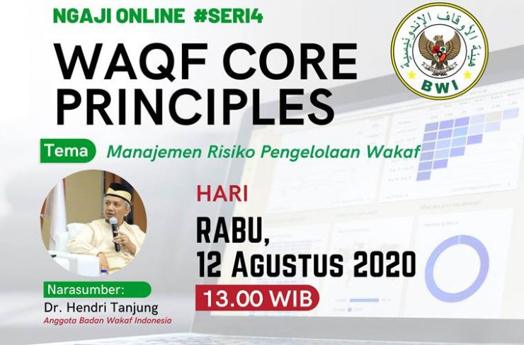 - Ngaji Online WCP sesi8 740x487 - Materi Waqf Core Principles #Seri 4: Manajemen Risiko Pengelolaan Wakaf