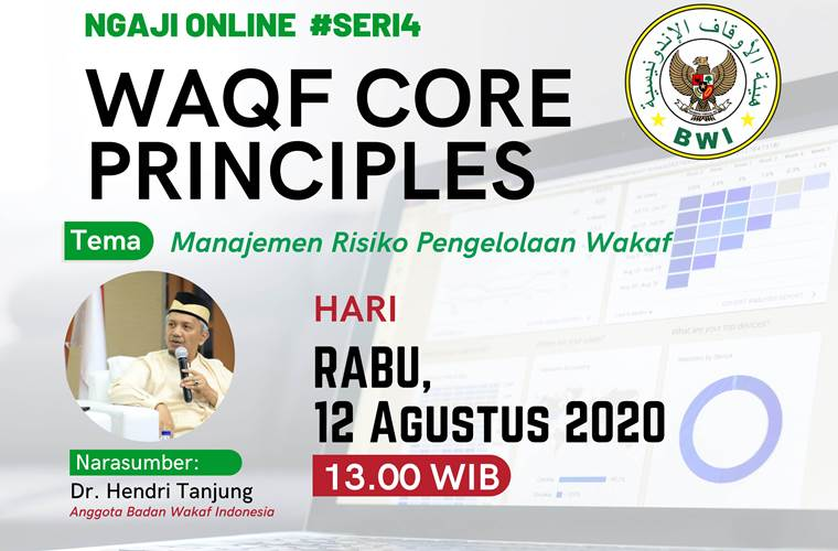 Materi Waqf Core Principles #Seri 4: Manajemen Risiko Pengelolaan Wakaf  - Ngaji Online WCP sesi8 - Materi Waqf Core Principles #Seri 4: Manajemen Risiko Pengelolaan Wakaf