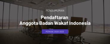 Pengumuman Pendaftaran Anggota Badan Wakaf Indonesia Periode 2020-2023  - Pengumuman Pendaftaran Anggota Badan Wakaf Indonesia Periode 2020 2023 740x356 1 370x150 - Pendaftaran Anggota BWI Periode 2020-2023 Diperpanjang