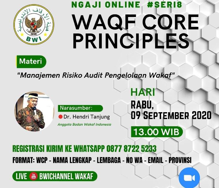 Materi WCP Seri 8 Manajemen Risiko Audit Pengelolaan Wakaf  - WCP Seri 8 - Materi Waqf Core Principles #Seri8