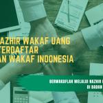 DATA NAZHIR WAKAF UANG-TERDAFTAR-DI-BADAN-WAKAF-INDONESIA-740x416  - DATA NAZHIR WAKAF UANG TERDAFTAR DI BADAN WAKAF INDONESIA 740x416 1 150x150 - Update! Daftar Nazhir Wakaf Uang 31 Maret 2021  - DATA NAZHIR WAKAF UANG TERDAFTAR DI BADAN WAKAF INDONESIA 740x416 1 150x150 - BWI Home Mobile