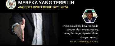 25 Anggota Badan Wakaf Indonesia Periode 2021-2024 anggota bwi periode 2020-2023 - ANGGOTA BWI PERIODE 2021 2024 370x150 - Selamat, 25 Orang Terpilih Anggota BWI 2021-2024