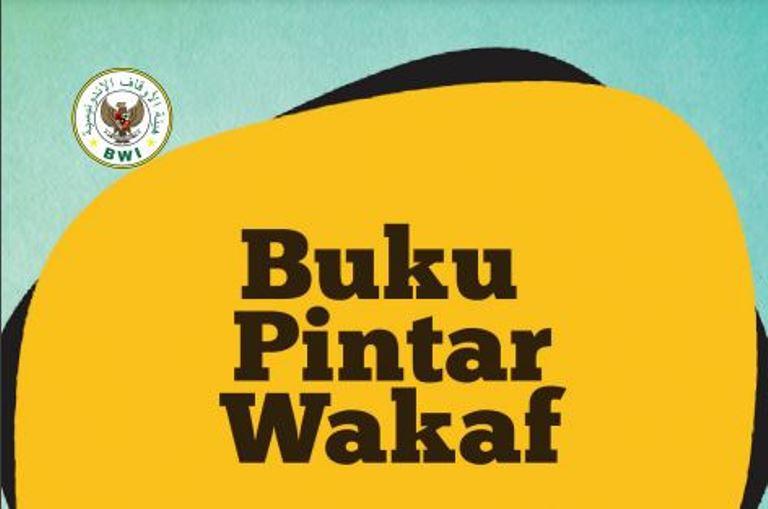 Materi Buku Pintar Wakaf  - Buku Pintar Wakaf - Materi Buku Pintar Wakaf