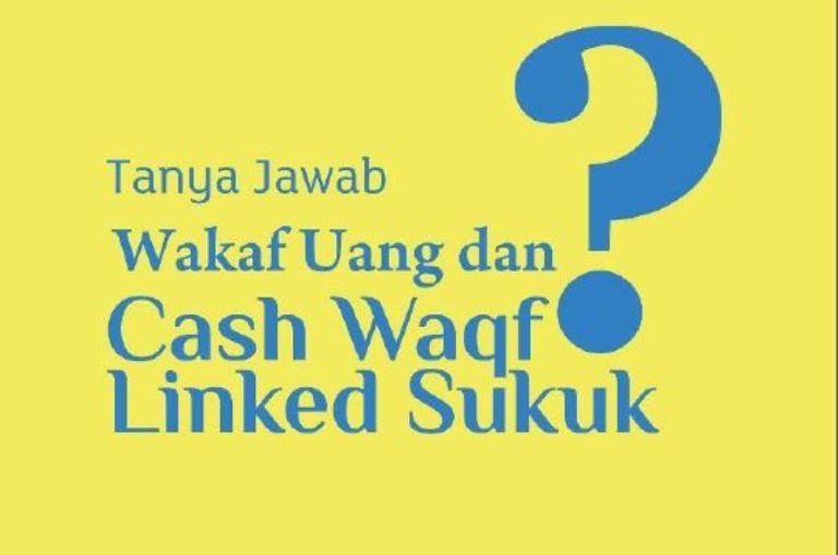 Materi Tanya Jawab Wakaf Uang dan Cash Waqf Linked Sukuk  - CWLS Buku - Materi Tanya Jawab Wakaf Uang dan Cash Waqf Linked Sukuk