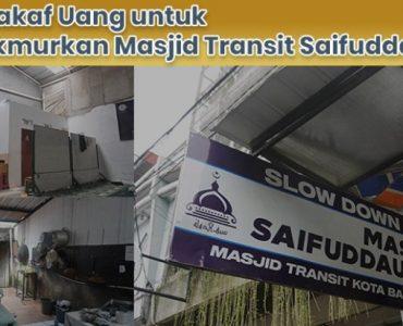 Dari Wakaf Uang untuk Memakmurkan Masjid Transit Saifuddaulah  - IMG 20210305 WA0009 370x300 - Dari Wakaf Uang untuk Memakmurkan Masjid Transit Saifuddaulah