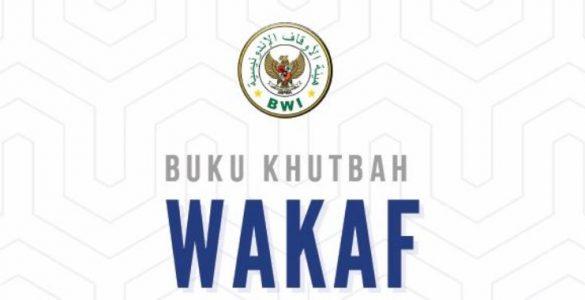 Khutbah Wakaf  - Khutbah Wakaf 585x300 - Materi Khutbah Jumat: Wakaf Uang dan Wakaf Melalui Uang