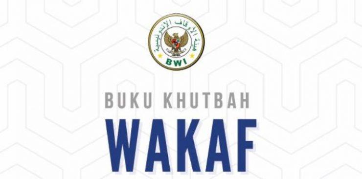 Khutbah Wakaf  - Khutbah Wakaf 740x366 - Materi Khutbah Jumat: Wakaf Itu Sedekah Jariyah